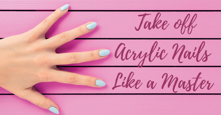 Take off Acrylic Nails Like a Master