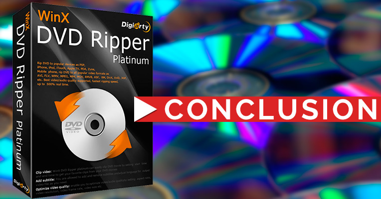 WinX DVD Ripper Platinum: final thoughts