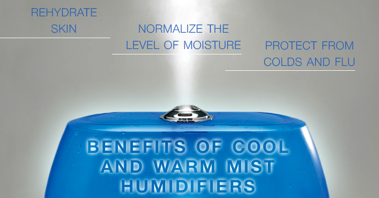 Benefits of cool and warm mist humidifiers