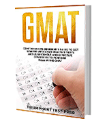 Triumphant Test Prep GMAT: Comprehensive Beginner's Guide to Get Started with GMAT Practice Tests