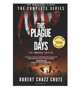 Robert Chazz Chute This Plague of Days Omnibus Edition: The Complete Series