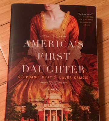 Review of Stephanie Dray America's First Daughter A Novel