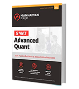 Manhattan Prep 250+ Practice Problems & Bonus Online Resources GMAT Advanced Quant