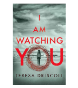 Teresa Driscoll I Am Watching You