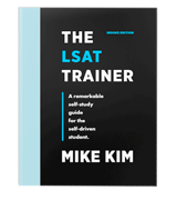 Mike Kim The LSAT Trainer: A Remarkable Self-Study Guide For The Self-Driven Studen