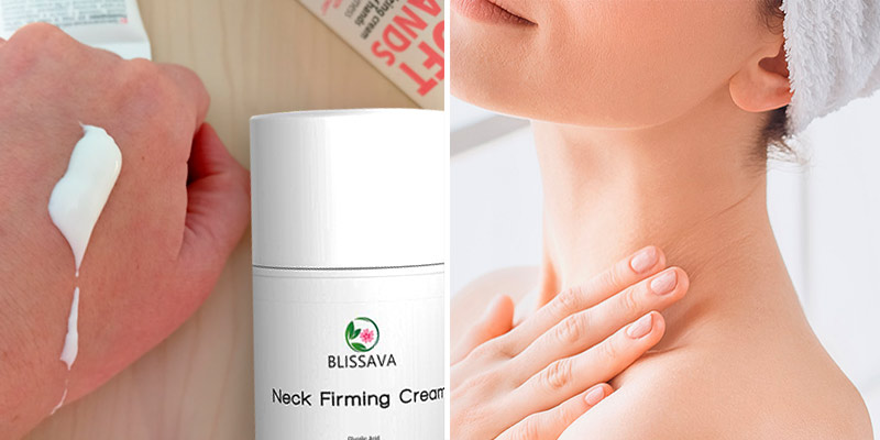 Review of Blissava Neck Firming Cream Neck Tightening Cream