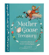 Parragon Books Hardcover Mother Goose Treasury: A Beautiful Collection of Favorite Nursery Rhymes