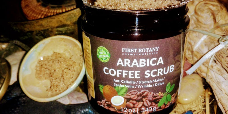 Detailed review of First Botany Cosmeceuticals Natural Arabica Coffee Scrub, Anti Cellulite Cream