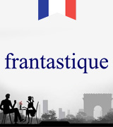 Frantastique Easy Way to Learn French