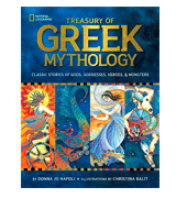 Donna Jo Napoli Illustrated Treasury of Greek Mythology: Classic Stories of Gods, Goddesses, Heroes & Monsters