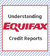Equifax Credit Reports and Credit Score