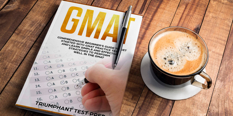Triumphant Test Prep GMAT: Comprehensive Beginner's Guide to Get Started with GMAT Practice Tests in the use